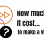 """""""How much does it cost... to make a video?"""" Video Answers. Episode 9."""