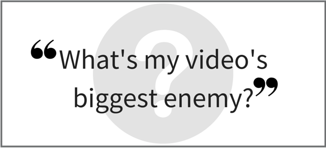 """What's my video's biggest enemy?"" Video Answers. Episode 32. Part 1."